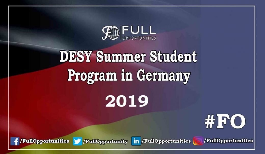 DESY Summer Student Program in Germany 2019 - Fully Funded
