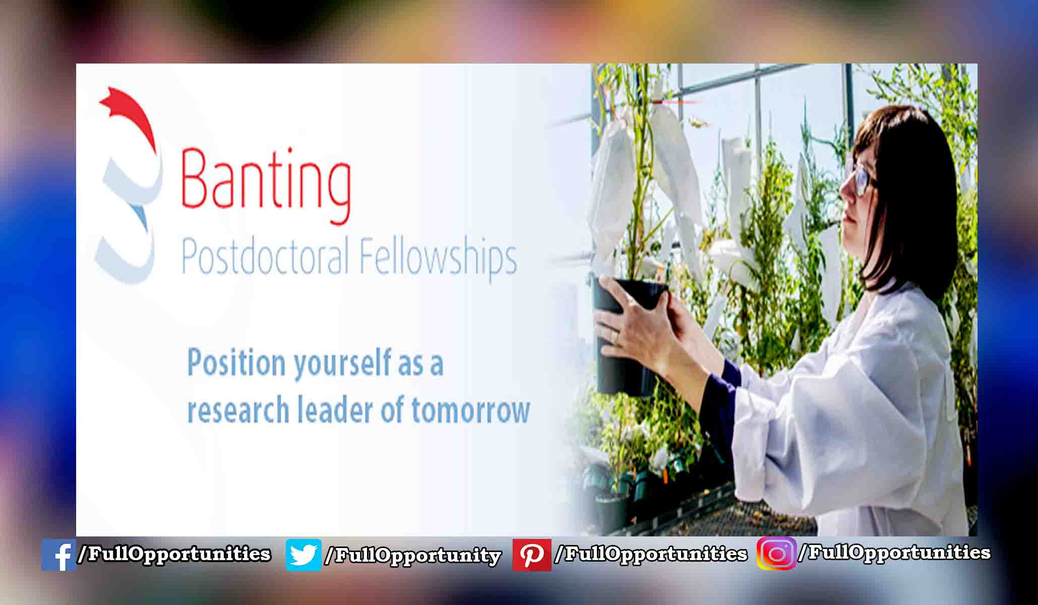 Banting Fellowship in Canada 2020 (Fully Funded)