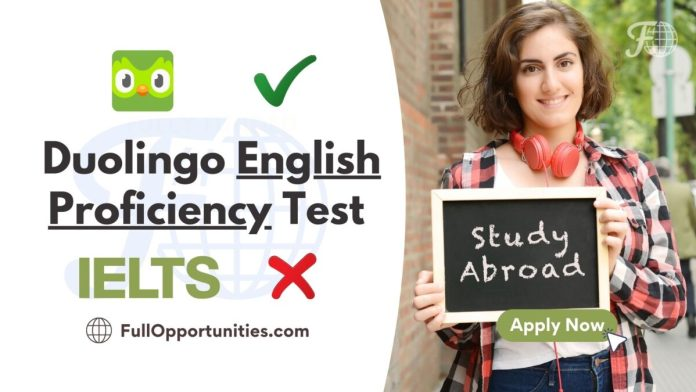 Duolingo English Proficiency Test 2021 - Now Goodbye, IELTS