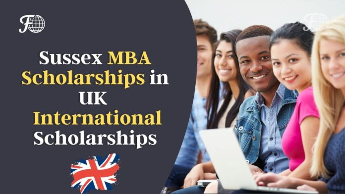 Sussex MBA Scholarships in UK