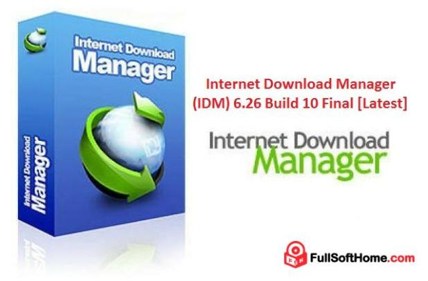 internet-download-manager-idm-6-26-build-10-final-latest-fullsofthome-com