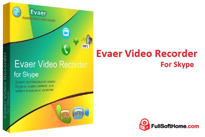 Evaer Video Recorder for Skype 1.6.11.27 Full + Keygen [Latest] Free Download