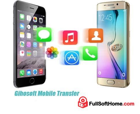 Gihosoft Mobile Phone Transfer 2.0.7 Full + Crack Free Download