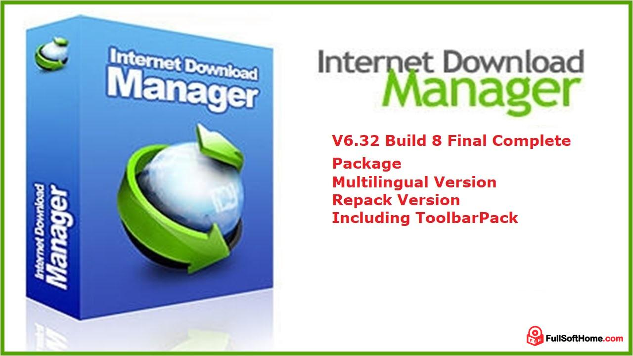 Internet Download Manager V6.32 Build 8 Final Complete Package | Multilingual Version | Repack Version | Including ToolbarPack