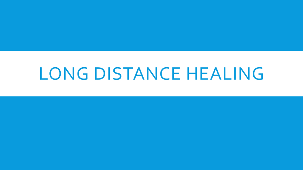 Long-distance healing