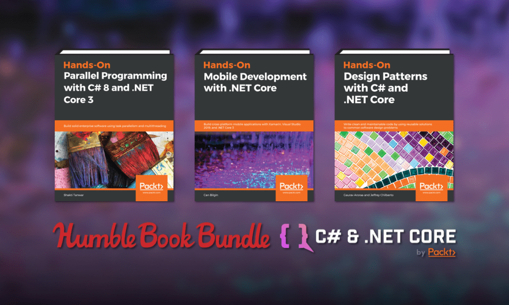 Just $1 for ebooks like ASP.NET Core 3 and Angular 9, Hands-On Domain-Driven Design with .NET Core, C# 8 and .NET Core 3.0 New Features, and Modern App Development with C# 8 and .NET Core 3.0