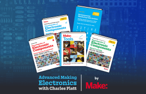 Level up your electronics and engineering knowledge, with $509 of Make guides and books