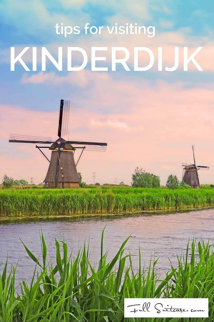 Tips for visiting Kinderdijk in the Netherlands