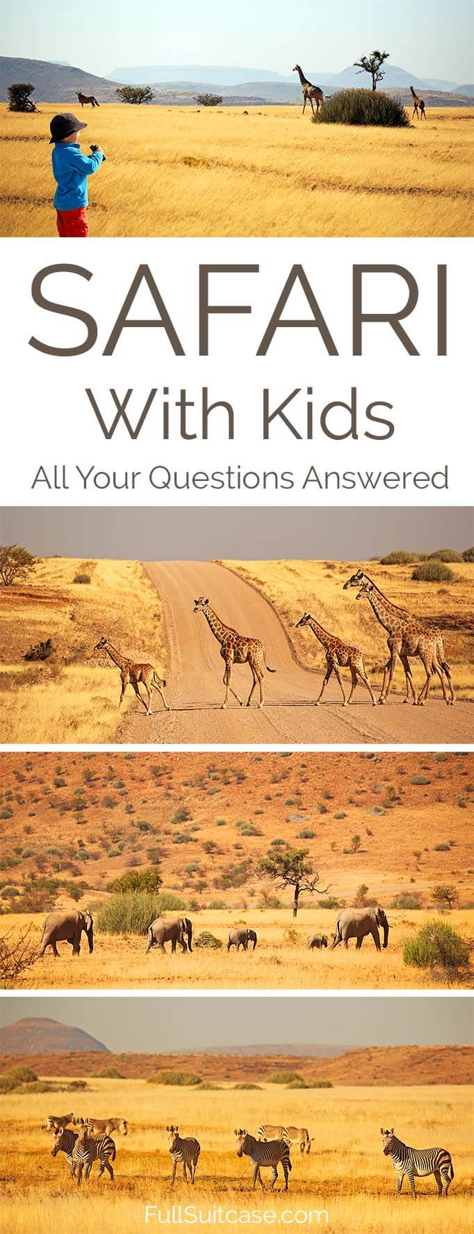 Everything you may want to know about going on an African safari with kids