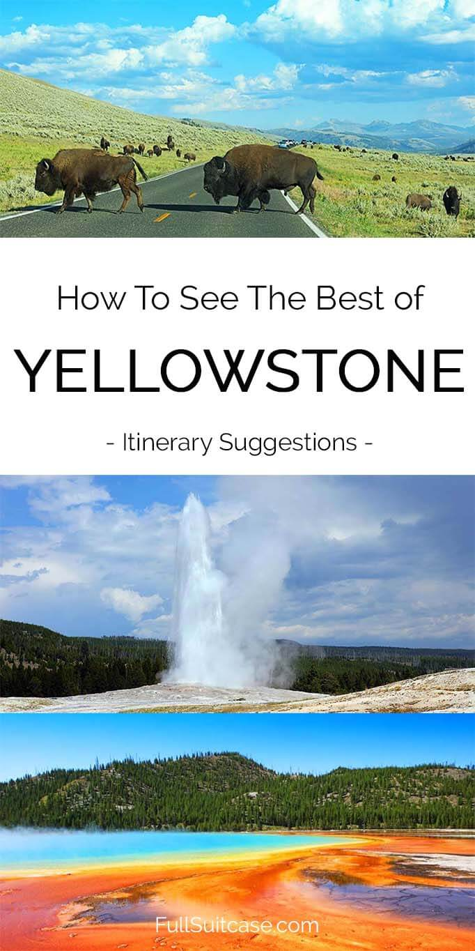 See the best of Yellowstone with the best itinerary suggestions from one to five days #Yellowstone