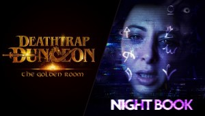 Wales interactive Night Book and Deathtrap Dungeon: The Golden Room