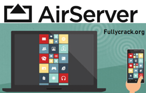 AirServer Crack Free