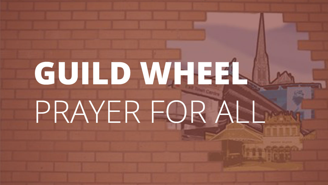 Guild Wheel Prayer for All – Walk | Cycle | Picnic