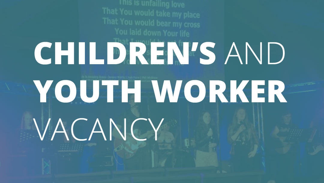 Children's and Youth Worker Vacancy