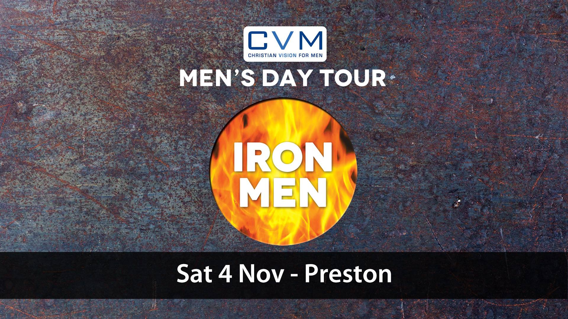 CVM Iron Men Tour - Preston | Forging Gospel Men