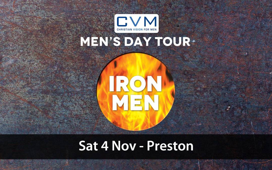 CVM Iron Men Tour – Preston | Forging Gospel Men