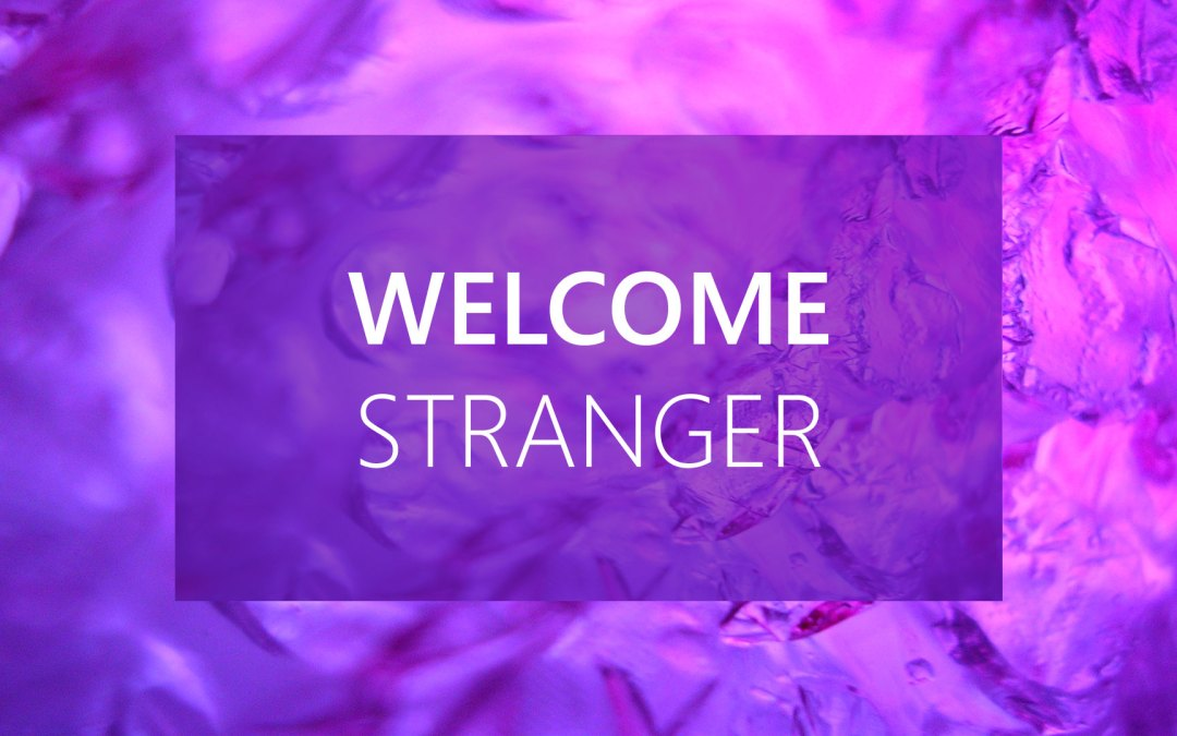 WELCOME STRANGER | Priscilla and Aquila | Acts 18:1-3, 18-28 | Andrew Gardner