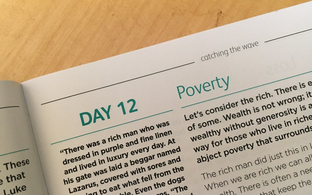 Poverty – reflections from Graham Chastney | Day 12 | catching the wave | Focus on 40