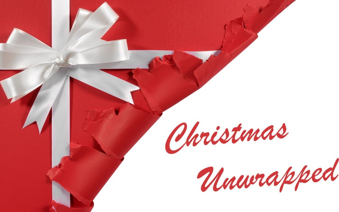 CHRISTMAS UNWRAPPED – Remove the wrapping | John 1:14-18 | Andrew Gardner