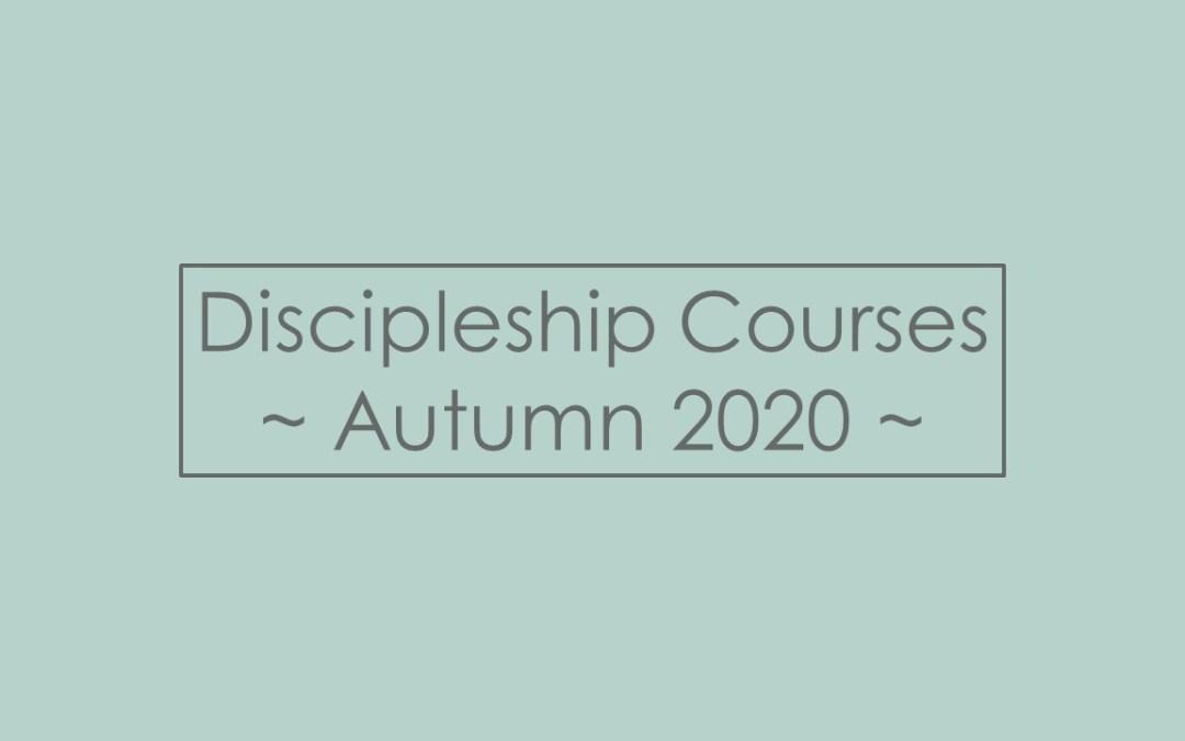 Growing as Disciples | Discipleship Courses | Autumn 2020
