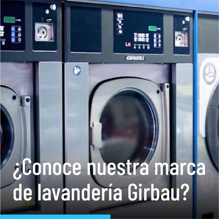 ¿Conoce nuestra marca de lavandería Girbau?
