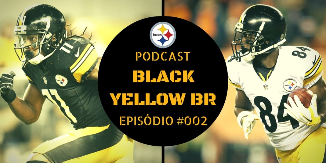 Black Yellow Br Podcast 002 - WRs e TEs Steelers 2016