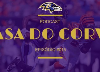 Casa Do Corvo Episódio 015 - Bengals Shutdown