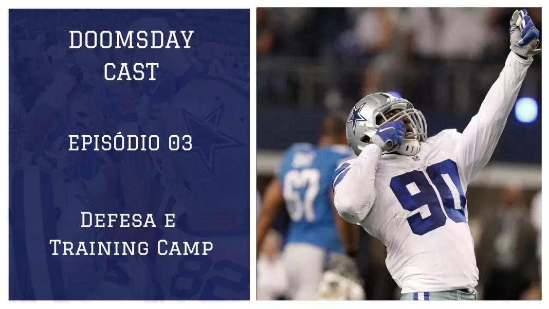Salve, salve Cowboys Nation! Em nosso 3º programa analisamos a situação da nossa defesa e elencamos os destaques do training Camp Cowboys 2018!