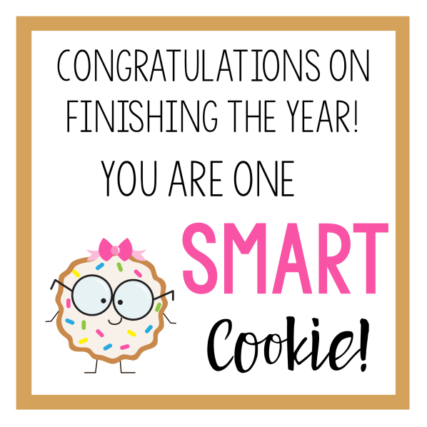 Smart Cookie End of School Year Gift Tag