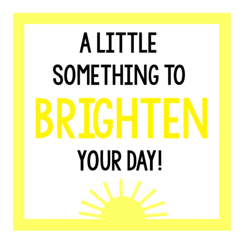 Brighten Someone's Day Gift Tag