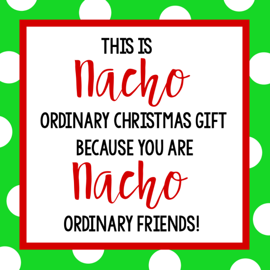 Funny Christmas Gift Ideas-Nacho Gift Tag