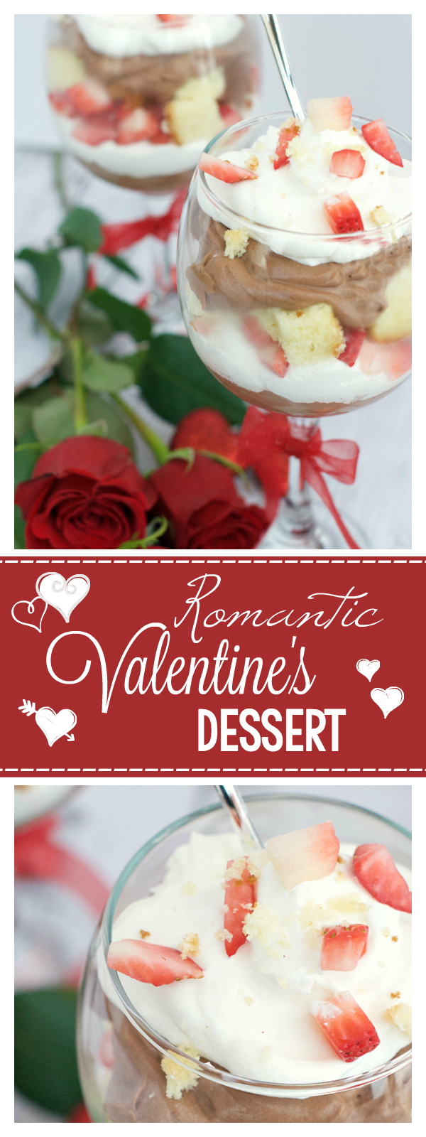 Romantic Valentine's Dessert for Two. This is a perfect dessert to share with your special someone this Valentine's Day. It's yummy and simple, leaving you plenty of time to enjoy your evening. #valentinesday #valentinesdaydessert #dessert #romanticdessert #parfaits