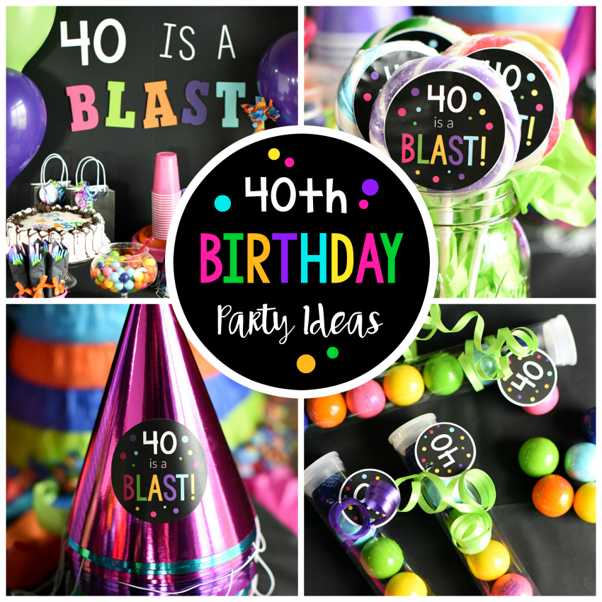 40th Birthday Party Ideas 40 Is A Blast Crazy Little Projects