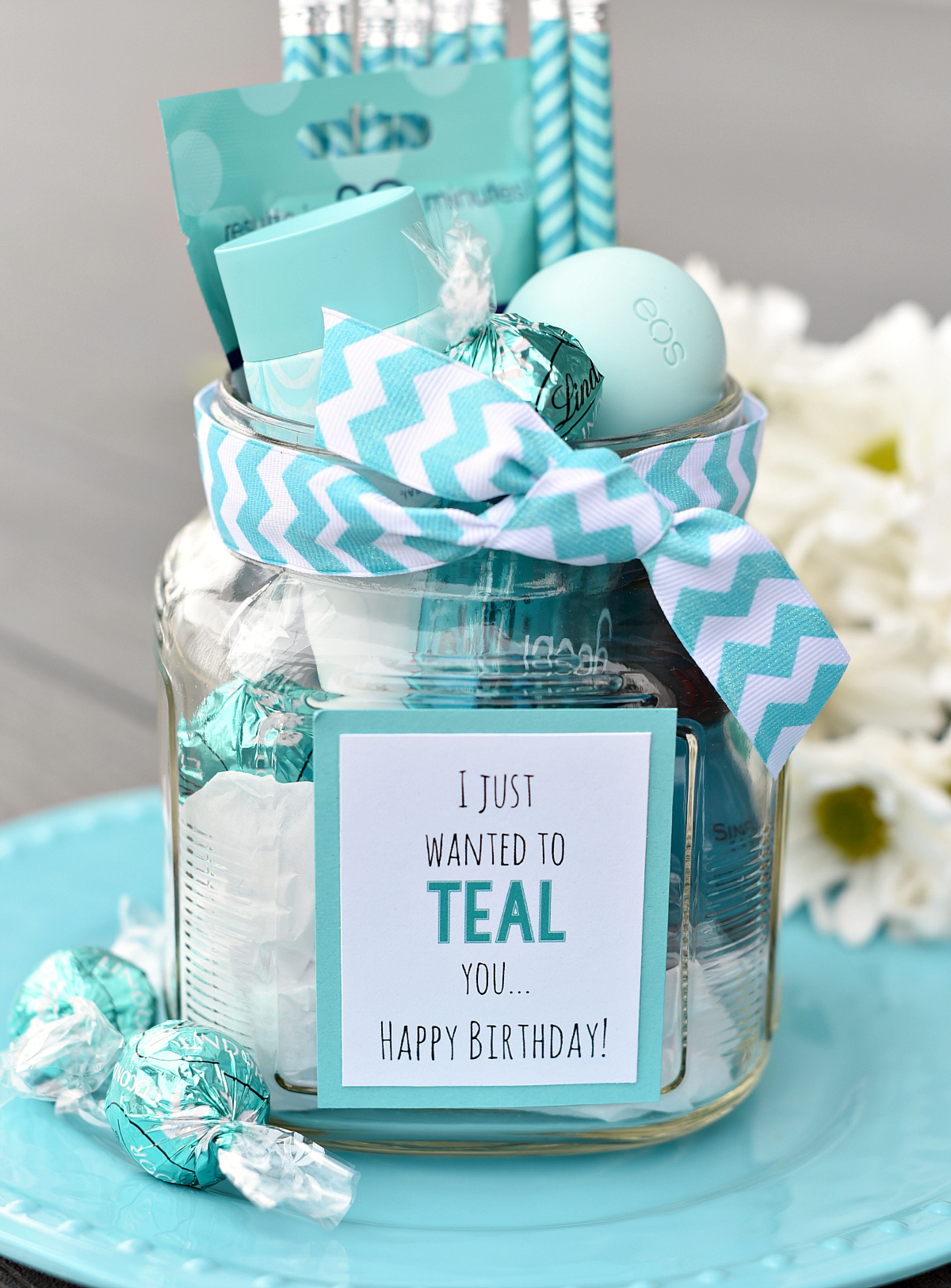 Fill Up A Jar Or Basket Bag With All Sorts Of Teal Colored Things And Add This Cute Gift Tag That Says I Just Want To You Happy Birthday