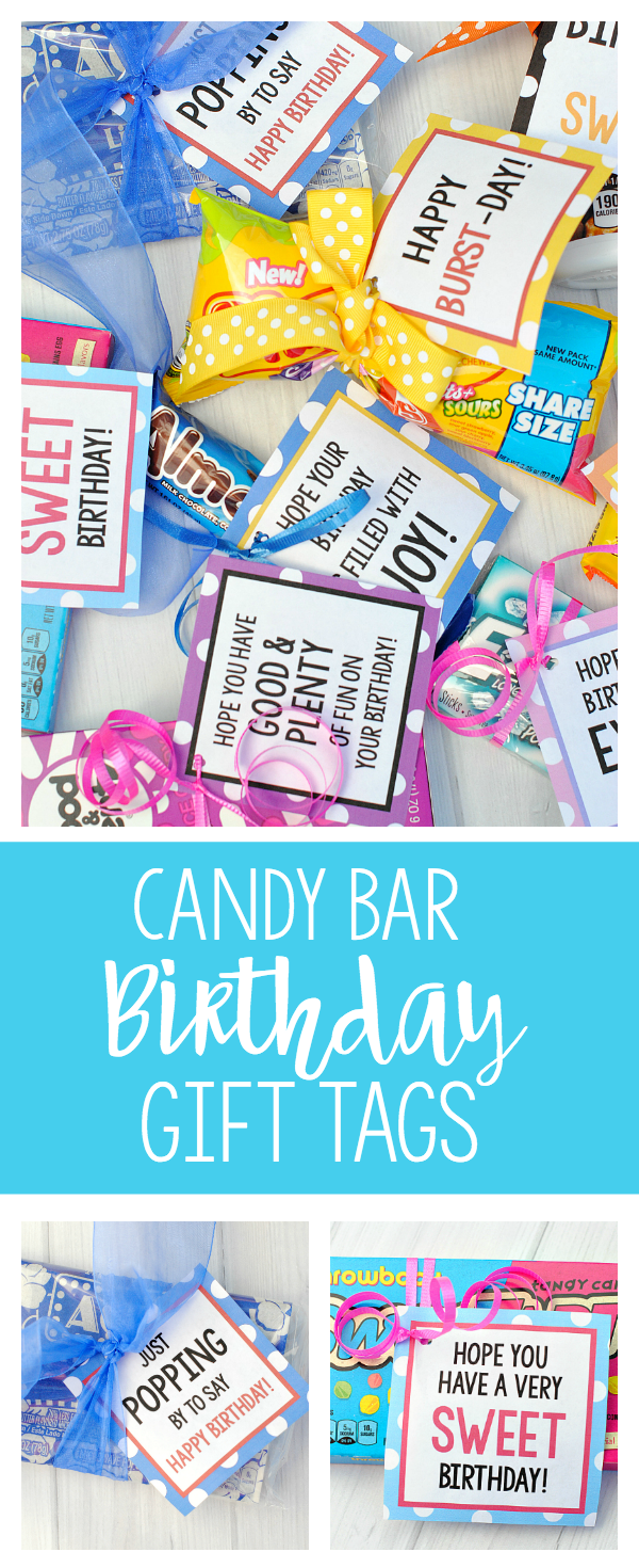 Candy Bar Sayings for Cute Candy Gifts for Birthdays-All you need to do is add a tag to a candy bar and you've got a very simple birthday gift! Candy gifts are the best! #birthdays #birthday #candy #gifts #giftideas