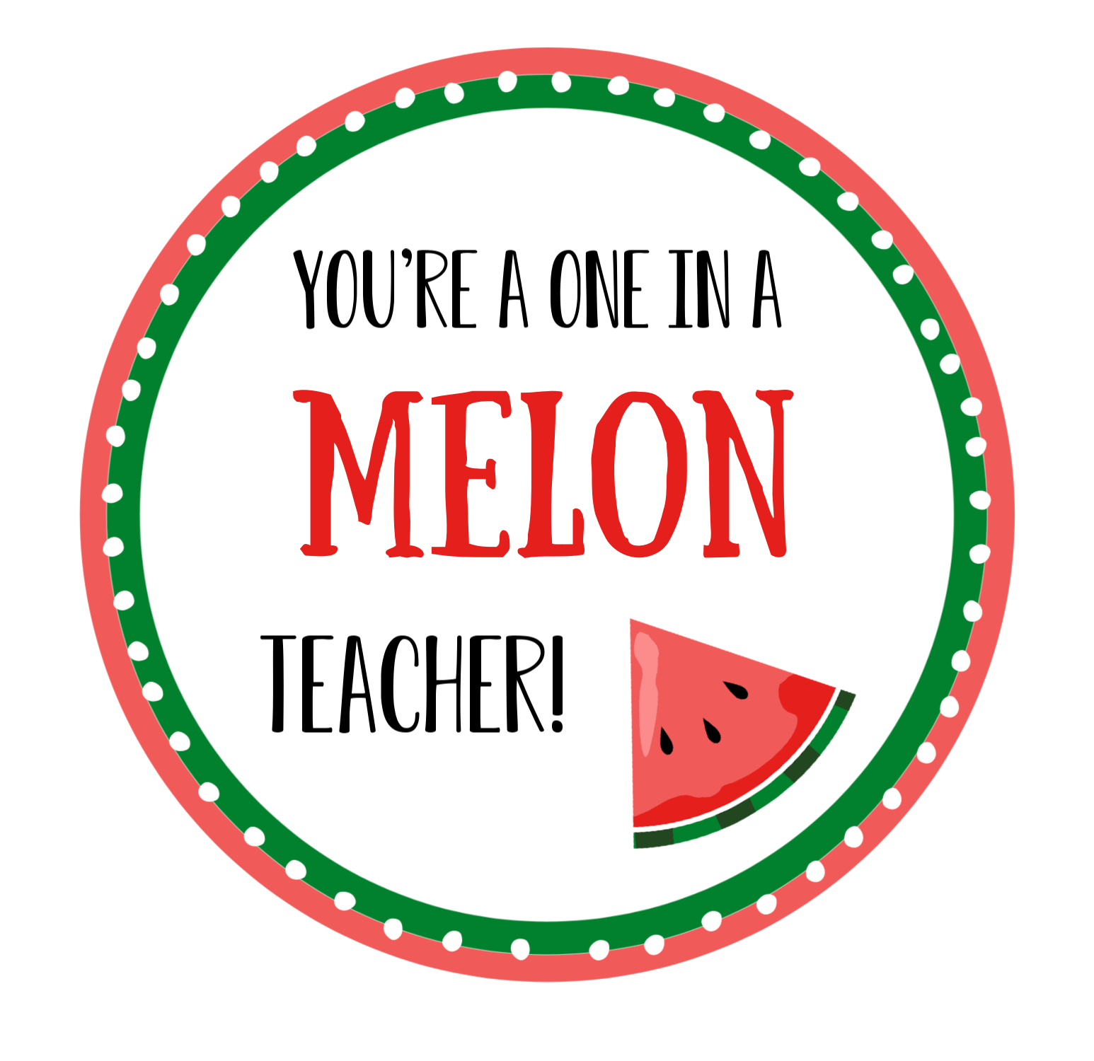 Melon Teacher Gift Tags