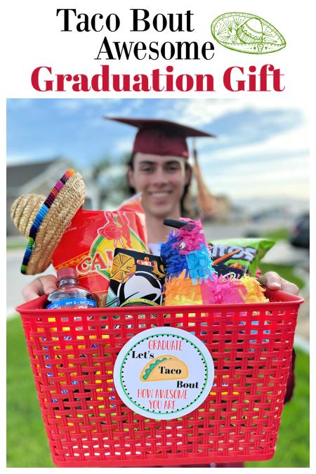 Fun Graduation Gift Idea! Taco bout simple and easy graduation gifts, this one is so fun. #graduationgift #fungraduationgiftidea