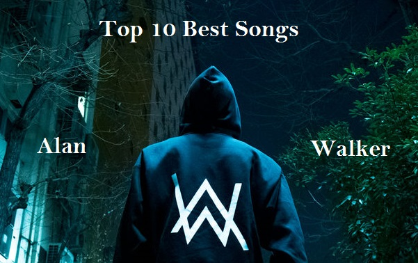Top Best Songs of Alan Walker Download - Fun and Factz 4 U