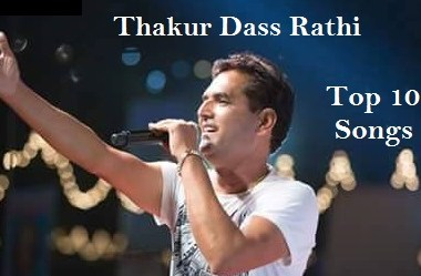 Top Best Songs of Thakur Dass Rathi Download