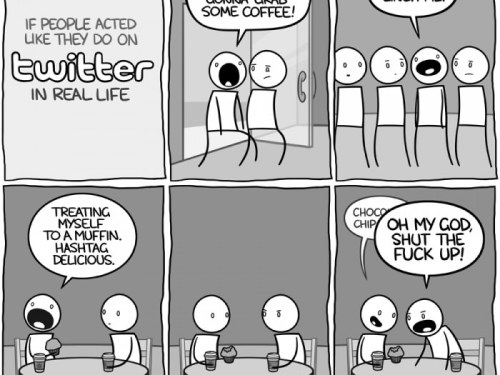 If people acted like they do on Twitter in real life