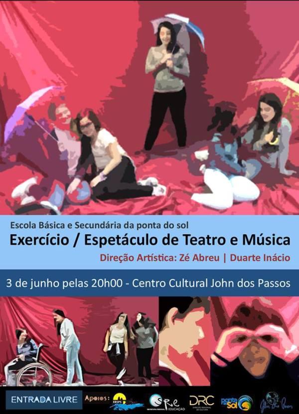 Exercício_Espetáculo de Teatro e Música ponta do sol