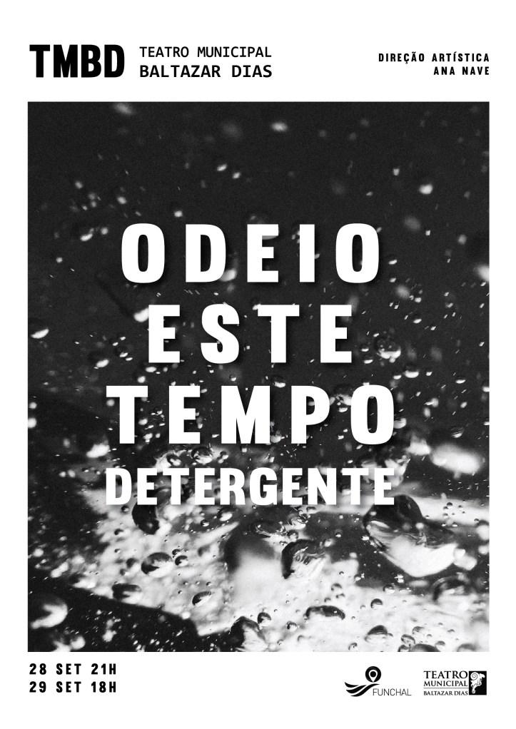 cartaz Odeio este tempo detergente