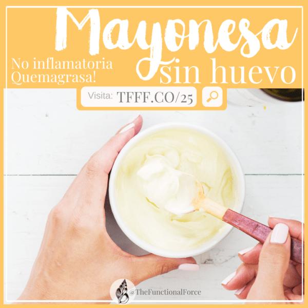 Mayonesa sin huevo y sin leche | Ximena de la Serna | The functional Force | TFFF