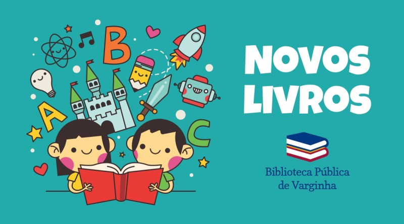 Novos livros na Biblioteca Pública de Varginha