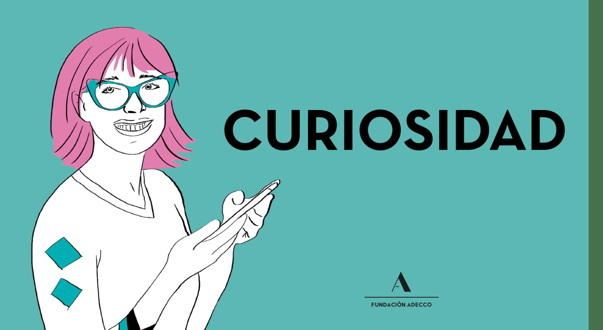 """Dibujo de una mujer con gafas y pelo rosa junto a la palabra """"curiosidad"""""""