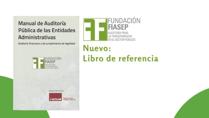 Manual de Auditoría Publica de Entidades Administrativas - Auditoría financiera y de cumplimiento de legalidad