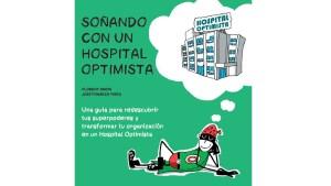 Fundación Hospital Optimista Soñando con un Hospital Optimista