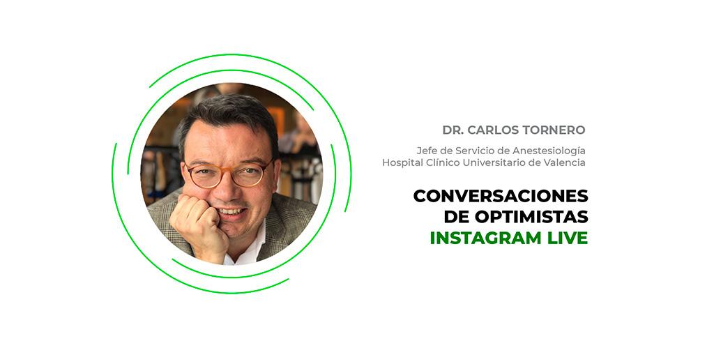 Dr-Carlos-Tornero---Conversaciones-de-Optimistas