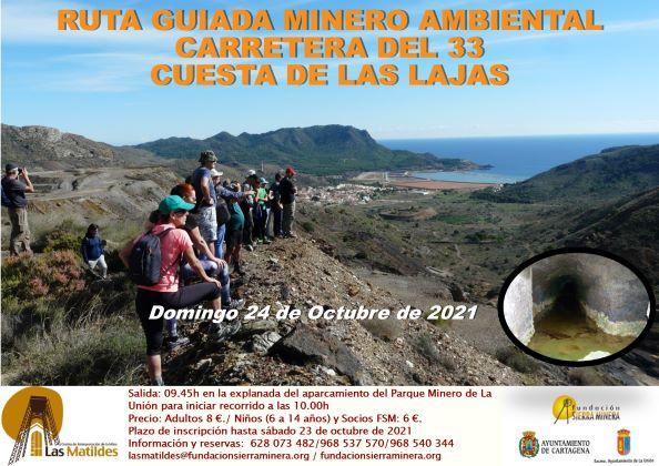 Ruta Minero Ambiental Carretera del 33-Cuesta de las Lajas