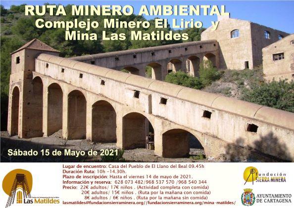 Ruta guiada al complejo minero de El Lirio y visita a la Mina Las Matildes